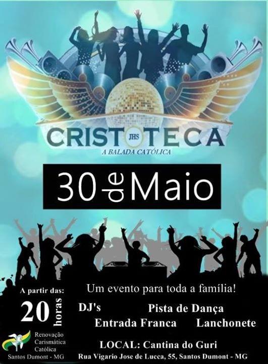 30-05 Cristoteca - RCC S. Dumont