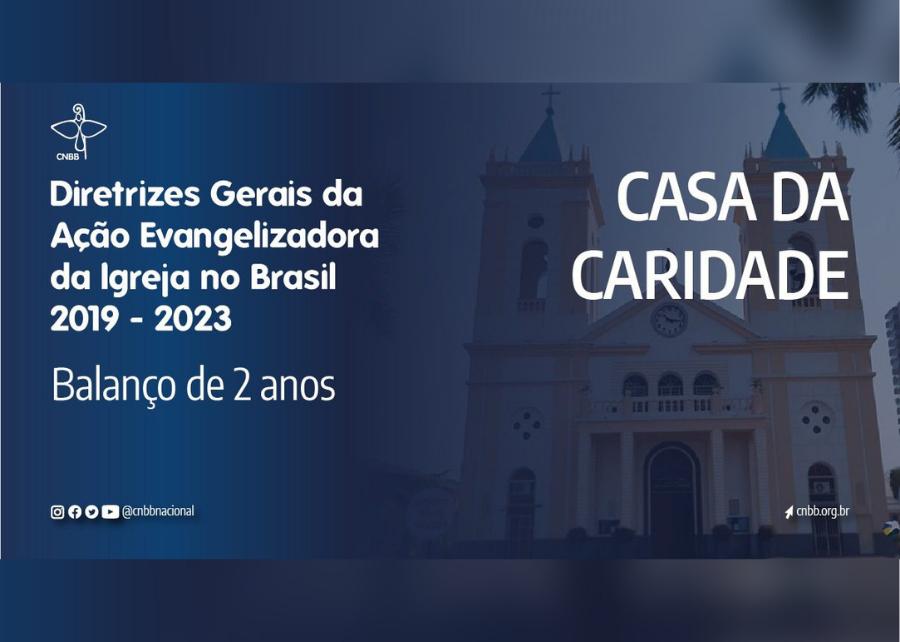 Balanço 2 anos DGAE: Secretário-Geral da CNBB fala sobre a vivência da caridade na Igreja no Brasil