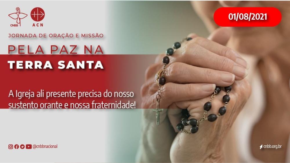 Reze pela Terra Santa: CNBB promove Jornada de Oração e Missão dedicada à paz no país neste domingo (1º)